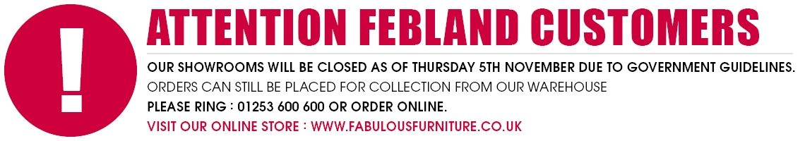Our showrooms will be closed as of Thursday 5th November due to Government Guidelines. Orders can still be placed for collection from our warehouse please ring : 01253 600 600 or order online.